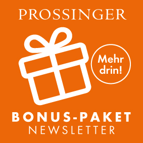 Prossinger Bonus-Paket »Newsletter«